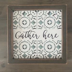 'Gather Here' Wooden Sign